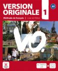 VERSION ORIGINALE 1 ELEVE (A1): METHODE DE FRANÇAIS (INCLUYE CD E T DVD) - 9788484435600 - VV.AA.
