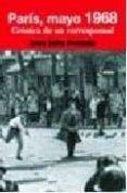 PARIS, MAYO 1968: CRONICA DE UN CORRESPONSAL - 9788484692300 - JOSE JULIO PERLADO