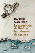 LA EXPEDICION DE URSUA Y LOS CRIMENES DE AGUIRRE - 9788490320600 - ROBERT SOUTHEY