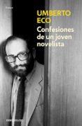 CONFESIONES DE UN JOVEN NOVELISTA - 9788490326800 - UMBERTO ECO
