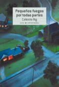 PEQUEÑOS FUEGOS POR TODAS PARTES - 9788490653500 - CELESTE NG