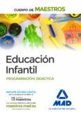 CUERPO DE MAESTROS EDUCACIÓN INFANTIL. PROGRAMACIÓN DIDÁCTICA - 9788490930700 - VV.AA.