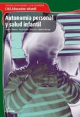 AUTONOMIA PERSONAL Y SALUD: SERVICIOS SOCIOCULTURALES Y A LA COMU NIDAD (CICLO FORMATIVO GRADO SUPERIOR EDUCACION INFANTIL) - 9788493314200 - MONTSE PALOMAR