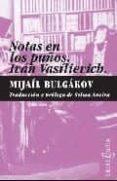 NOTAS EN LOS PUÑOS; IVAN VASILIEVICH - 9788493734800 - MIJAIL BULGAKOV