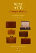 CAMPO ABIERTO (EL LABERINTO MAGICO II) - 9788495430700 - MAX AUB