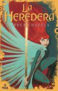 LA HEREDERA - 9788496886100 - ANDREA CHAPELA