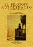 EL FILOSOFO AUTODIDACTA (ED. FACSIMIL) - 9788497612500 - ANGEL GONZALEZ PALENCIA