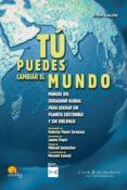 Descarga de libros electrónicos para Android TU PUEDES CAMBIAR EL MUNDO de ERVIN LASZLO