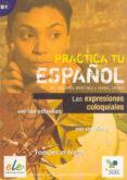 LAS EXPRESIONES COLOQUIALES - 9788497783200 - MARIA DOLORES MARTINEZ