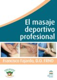 EL MASAJE DEPORTIVO PROFESIONAL (DVD) - 9788498272000 - FRANCISCO FAJARDO RUIZ