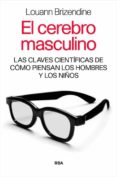 EL CEREBRO MASCULINO - 9788498678000 - LOUANN BRIZENDINE
