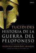 HISTORIA DE LA GUERRA DEL PELOPONESO - 9788498925500 - PERICLES DE TUCIDIDES