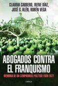 ABOGADOS CONTRA EL FRANQUISMO - 9788498926200 - VV.AA.