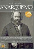 BREVE HISTORIA DEL ANARQUISMO - 9788499674100 - JAVIER PANIAGUA