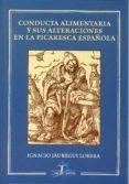 conducta alimentaria y sus alteraciones en la picaresca española (ebook)-ignacio jauregui lobera-9788499699400