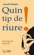quin tip de riure! (pdf) (ebook)-josep maria albaiges-9788499750200