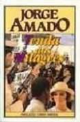 TENDA DOS MILAGROS (6ª ED.) - 9789721021600 - JORGE AMADO