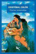 CRISTÓBAL COLÓN: CARTAS RENOVADAS - 9789949728800 - VV.AA.