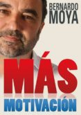 más motivación (ebook)-bernardo moya-9780992702410