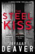 THE STEEL KISS - 9781473618510 - JEFFREY DEAVER