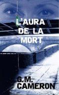 Descargas de libros para Android L'AURA DE LA MORT 9781547506910 PDB en español
