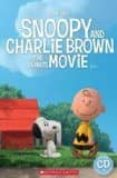 SNOOPY AND CHARLIE BROWN: THE PEANUTS MOVIE (LEVEL 1 - YLE STARTERS) (BOOK + CD) - 9781910173510 - VV.AA.