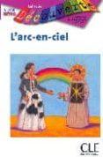 DECOUV L ARC EN CIEL NIV INTRO - 9782090315110 - T.ALBA