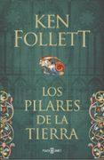 LOS PILARES DE LA TIERRA - 9788401328510 - KEN FOLLETT