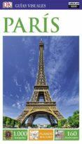 PARIS 2017 (GUIAS VISUALES) - 9788403516410 - VV.AA.