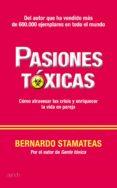PASIONES TOXICAS - 9788408005810 - BERNARDO STAMATEAS
