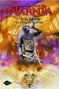LAS CRONICAS DE NARNIA 4: EL PRINCIPE CASPIAN - 9788408111610 - C.S. LEWIS