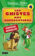 LOS CHISTES MAS MORROCOTUDOS 4: ESPECIAL ANIMALES - 9788408167310 - GERONIMO STILTON