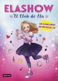ELASHOW 1: UN CONCURSO EN MUSICALLY - 9788408185710 - ELAIA MARTINEZ