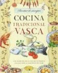 COCINA TRADICIONAL VASCA - 9788415401810 - VV.AA.