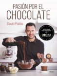 PASIÓN POR EL CHOCOLATE - 9788416220410 - DAVID PALLAS
