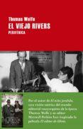 el viejo rivers-thomas wolfe-9788416291410