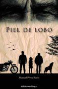 piel de lobo (ebook)-manuel perez recio-9788416508310