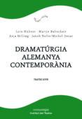 dramatúrgia alemanya contemporània-lutz hubner-martin baltscheit-9788417188610