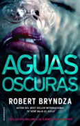 aguas oscuras (ebook)-robert bryndza-9788417541910