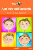 ALGO RARO ESTA PASANDO - 9788423676910 - PAZ HURLE BECHER