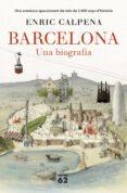 barcelona. una biografia-enric calpena-9788429777710