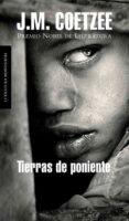 TIERRAS DE PONIENTE - 9788439721710 - J.M. COETZEE