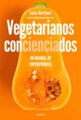 vegetarianos concienciados (ebook)-lucia martinez-9788449335310