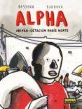 alpha: abiyan-estacion paris norte-9788467925210