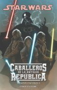 STAR WARS CABALLEROS DE LA ANTIGUA REPUBLICA Nº5 - 9788468400310 - BRIAN CHING