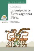 las peripecias de extravaganzza pérez (ebook)-ledicia costas-9788469857410