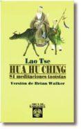 HUA HU CHING - 9788476409510 - LAO TSE