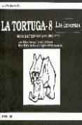 LA TORTUGA 8 - 9788479861810 - JAVIER GUIJARRO RODRIGUEZ