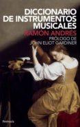 diccionario de instrumentos musicales (2ª ed.)-ramon andres gonzalez cobo-9788483079010