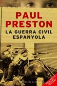 LA GUERRA CIVIL ESPANYOLA - 9788485031610 - PAUL PRESTON